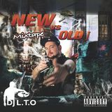DJ LTO | NEW VS OLD