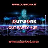 Outwork - Out Party #211