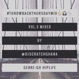 DJ Scratch(The Cut-Master) - #ThrowbackThursdayMix (Vol.3)[@DjScratchGhana]