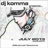dj komma presents... july 2013 / Minimal Techno