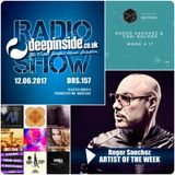DEEPINSIDE RADIO SHOW 157 (Roger Sanchez Artist of the week)