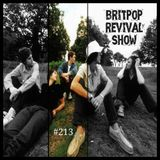 Britpop Revival Show #213 27th September 2017