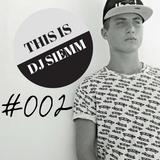 SIEMM Present: This Is Dj Siemm #002
