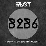 8FLOY// B2B6 // S01E07// march 17
