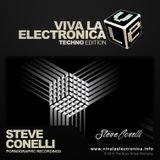 Viva la Electronica Techno Edition pres Steve Conelli