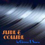 1η εκπομπή SLIDE & COLLIDE  Τρίτη 18/09/12 6-8μμ