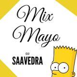 MIX MAYO! - DJ Saavedra 2017