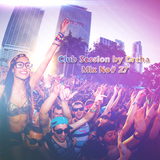 Club Session by Grcha (Mix No# 27)