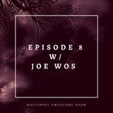 Episode 8: Chasing Monsters with Joe Wos