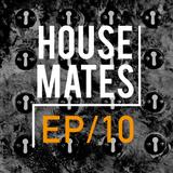 HouseMates Episode 010: Steph McDonald