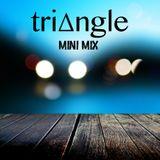 Triangle Deejays Mini Mix