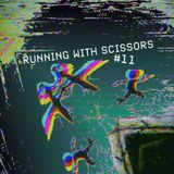 Running With Scissors #11
