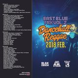 EastBlueMIXvol.2 Dancehall Reggae2018 FEB.