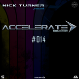 Nick Turner - ACCELERATE #014