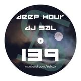 Deep hour - DJ Sal vol.139