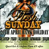 20th Of April FLESH BANK HOLIDY SUNDAY @ Sub 89 Friar st. Reading