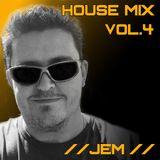 JEM - House Mix Vol.4