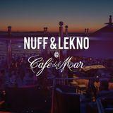 Nuff & Lekno @ Cafe Del Mar Ibiza