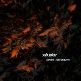 sub.pod.6 - sandru - hello autumn