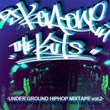 "UNDERGROUND HIPHOP MIX "" THE KUTS vol.2"""