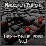 Neiroll feat. Flirtoff - The Rhythm Of Techno! Vol.1
