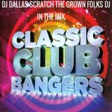 DJ DALLAS SCRATCH CLASSIC CLUB BANGERS