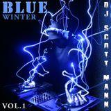 DJ Scott Mann BLUE Winter 2014. Mix-Show Podcast Vol.1