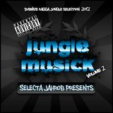 Selecta Jahrob - Jungle Musick Vol. 2