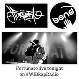 Fortunato - Better Late Than Never (WIB Rap Radio)