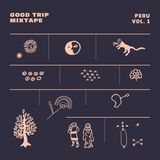 Good Trip Peru - Vol. I