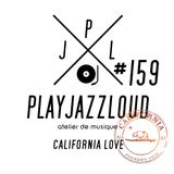 PJL sessions #159 [california love]