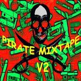 PIRATE MIXTAPE V2 - The Modern Electronic Sounds III B-side