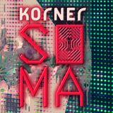 615 SOMAxKorner_Alone in Korner Live