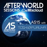Afterworld Sessions 15 with Toshi Furuya