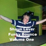 Shaun Lever - Funky Bounce Volume 1