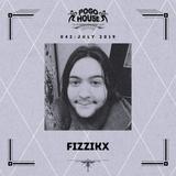 Pogo House Podcast #042 - Fizzikx (July 2019)
