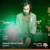 Vaden - 16.09.18 Garage Inflections @ Megapolis FM