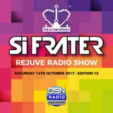 Si Frater - Rejuve Radio SHOW #15 - 14.10.17 #OSN Radio (OCTOBER 2017)