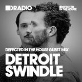 Defected In The House Radio - 24.08.15 - Guest Mix Detroit Swindle