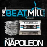 TheBeatMill Sessions Vol. 11: Mixed By Audrey Napoleon