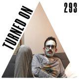 Turned On 293: Steffi, Byron The Aquarius, Pender Street Steppers, Beraber, Manakinz