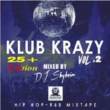 DJ Shyheim presents Klub Krazy Vol.2 (25+ Edition)