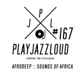 PJL sessions #167 [afro-deep]