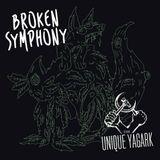 Broken Symphony #003 - The Unique Yagark
