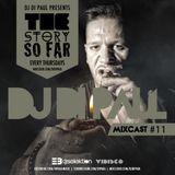Di Paul - The Story So Far MIXCAST #11