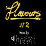 Flavours On Friday #2 - Mixed By Dj Trey