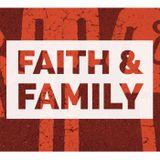 Faith & Family - Part 1