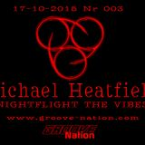 Michael Heatfield - Nightflight The Vibes Nr 3 - Groove Nation Radio