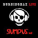 Burningmax Live :: Rumpus 12 London