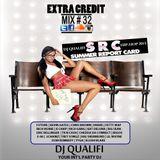DJ QUALIFI_EXTRA CREDIT_MIX#32:SUMMER REPORT CARD